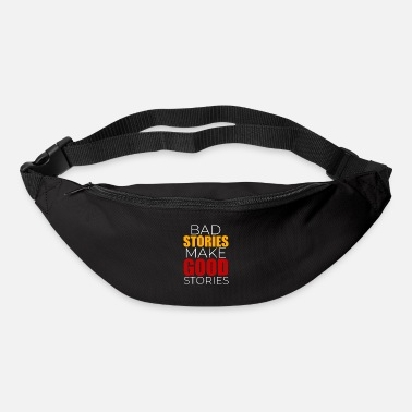 Story Bad stories Good stories - Bum Bag