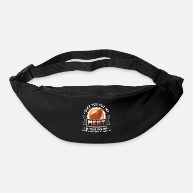 Loud Dirty Adult Gift design | Meat in Your Mouth | - Bum Bag