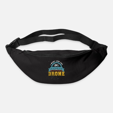 Drone funny sayings for drone pilots - Bum Bag
