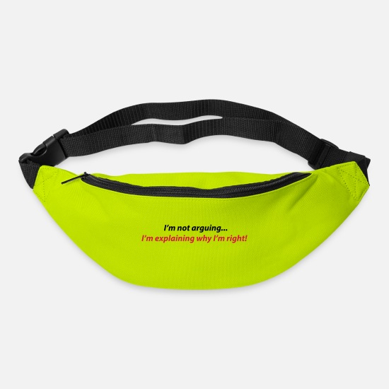 Quote Bags & Backpacks - Not-arguing, I'm explaining why I'm right - Bum Bag lime green