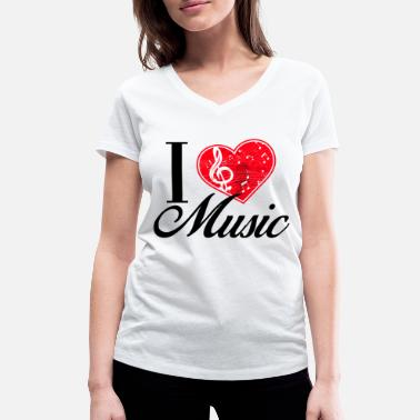 I Love Music I Love Music / Music - Women's Organic V-Neck T-Shirt by Stanley & Stella