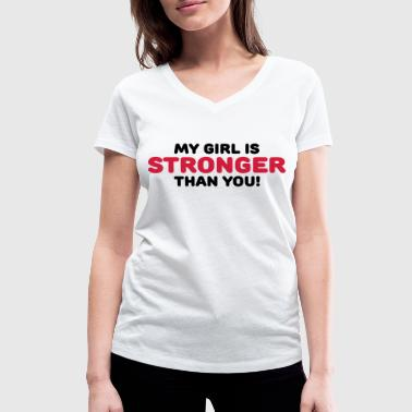 Stronger My girl is stronger than you! - Vrouwen bio T-shirt met V-hals van Stanley & Stella