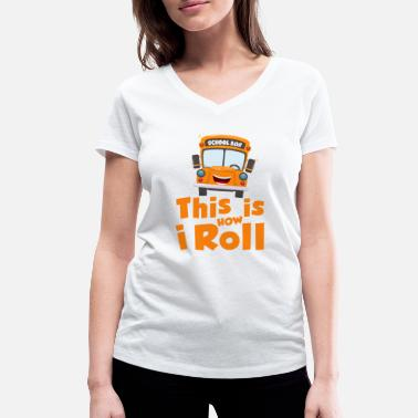 Speed Test This is how i roll - school bus - Women's Organic V-Neck T-Shirt by Stanley & Stella