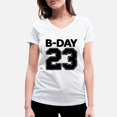 Number 23rd birthday bday 23 number numbers jersey number - Women's Organic V-Neck T-Shirt by Stanley & Stella