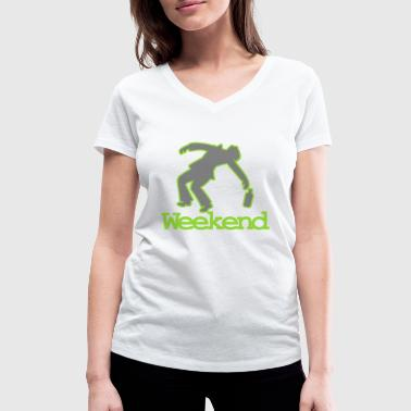 Drunk at the week end - Women's Organic V-Neck T-Shirt by Stanley & Stella
