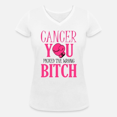 Brustkrebs Cancer - you picked the wrong - Frauen Bio T-Shirt mit V-Ausschnitt