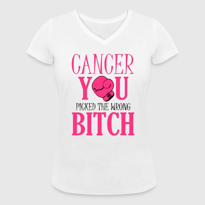 Cancer - you picked the wrong - Vrouwen bio T-shirt met V-hals van Stanley & Stella