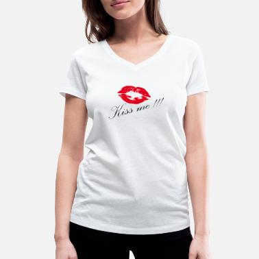 Kiss Me Kissing - kiss me - Women's Organic V-Neck T-Shirt by Stanley & Stella