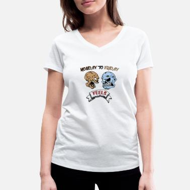 Monday Friday Monday to Friday Zombie Feels - Women's Organic V-Neck T-Shirt by Stanley & Stella
