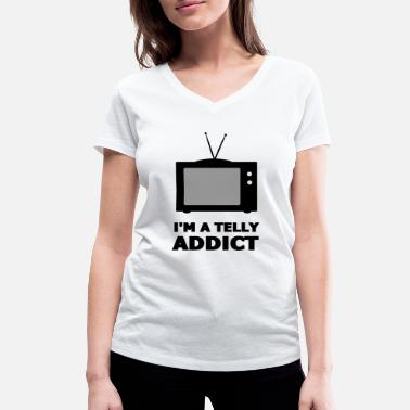Watch Tv I'm A Telly Addict - Watch TV - Watch TV - Women's Organic V-Neck T-Shirt by Stanley & Stella
