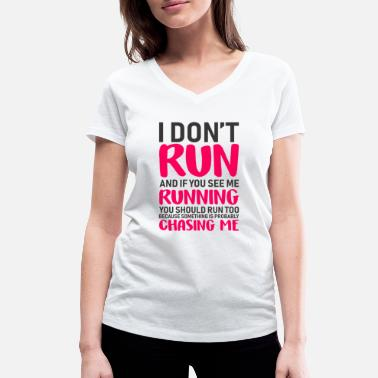 And If You See Me Running You Should Run Too Run Women s - Women's Organic V-Neck T-Shirt by Stanley & Stella