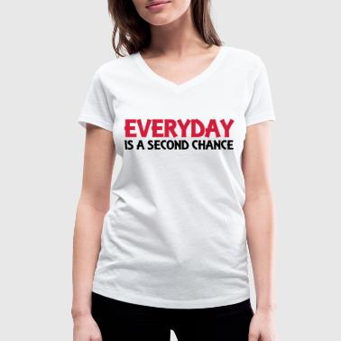 Everyday is a second chance - T-shirt ecologica da donna con scollo a V di Stanley & Stella