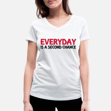 Second Everyday is a second chance - Vrouwen bio T-shirt met V-hals van Stanley & Stella