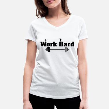 Train Hard Work Hard Train Hard Motivation - T-shirt ecologica da donna con scollo a V di Stanley & Stella