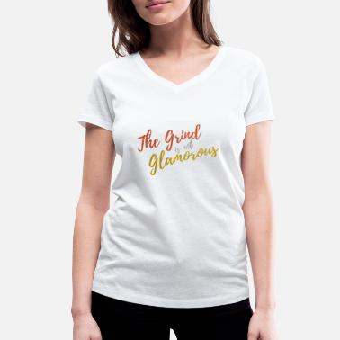 Glam Rock Grinds not Glam - Women's Organic V-Neck T-Shirt by Stanley & Stella