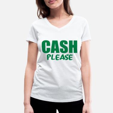 Cash Cow cash please - Women's Organic V-Neck T-Shirt by Stanley & Stella