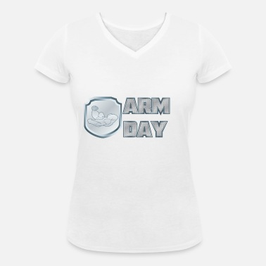 Arm Day shirt ARM day 02 - Women's Organic V-Neck T-Shirt by Stanley & Stella