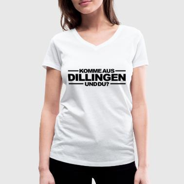 Are you from Dillingen and you? Dillingen T-Shirt - Women's Organic V-Neck T-Shirt by Stanley & Stella