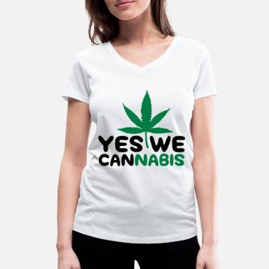 Drugs Yes We Cannabis! - Women's Organic V-Neck T-Shirt