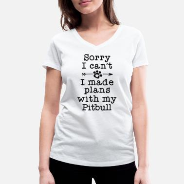 Fur Funny Dog Owner Gifts Sorry Can't Plans With My - Women's Organic V-Neck T-Shirt