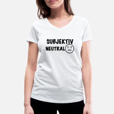 Neutral Subjectively neutral - Women's Organic V-Neck T-Shirt