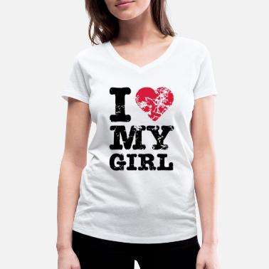 I Love I Love My Girl - Women's Organic V-Neck T-Shirt