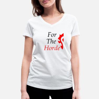Horde For The Horde - Women's Organic V-Neck T-Shirt