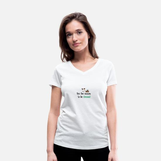 Stressed T-Shirts - This the season to be stressed - Women's Organic V-Neck T-Shirt white