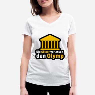 Olympus The gods leave the Olympus Abitur saying - Women's Organic V-Neck T-Shirt