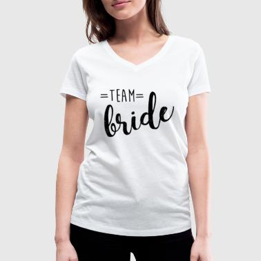 Team Bride - Women's Organic V-Neck T-Shirt by Stanley & Stella