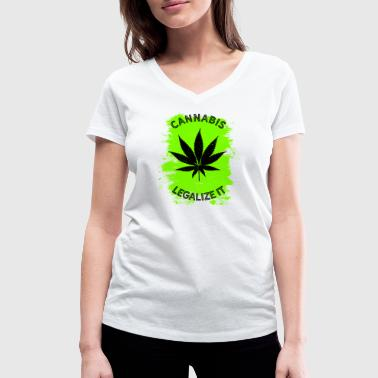 Legalize it Cannabis - Legalization Marijuana THC - Women's Organic V-Neck T-Shirt by Stanley & Stella