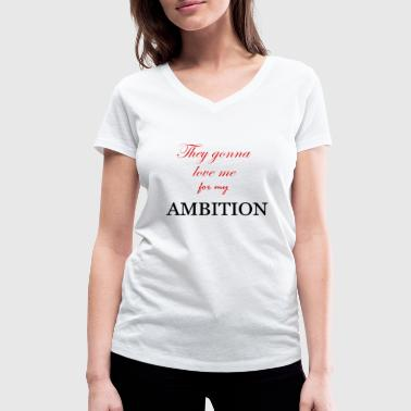 AMBITION - Women's Organic V-Neck T-Shirt by Stanley & Stella