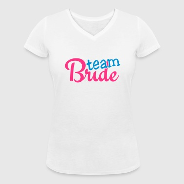 team bride 2c - Women's Organic V-Neck T-Shirt by Stanley & Stella