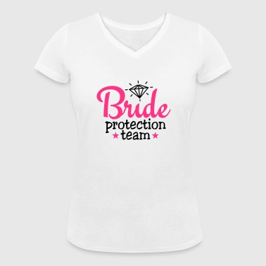bride protection team 2c / bride security  - Women's Organic V-Neck T-Shirt by Stanley & Stella