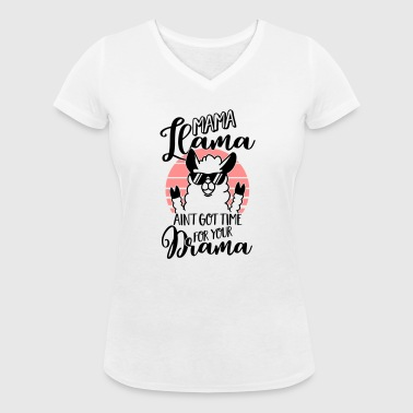 Mama Llama ain't got time for your Drama - Mutter - Økologisk Stanley & Stella T-shirt med V-udskæring til damer