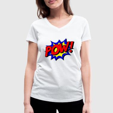 POW! - Women's Organic V-Neck T-Shirt by Stanley & Stella