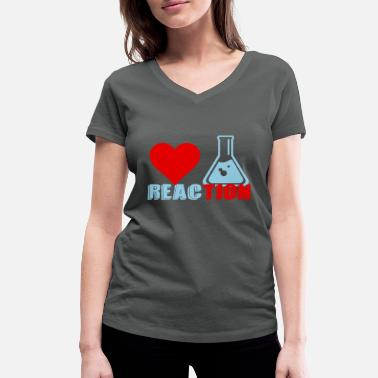 Reaction Reaction Chemical Reaction Chemist Gift - Women's Organic V-Neck T-Shirt by Stanley & Stella