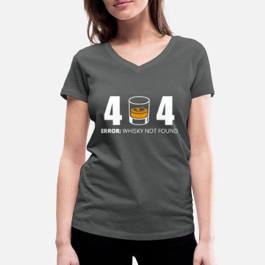 Nerd lustiges Error 404 Whisky not found Statement Nerd - Frauen Bio T-Shirt mit V-Ausschnitt