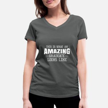 This Is What This is what an amazing graduate looks like - Women's Organic V-Neck T-Shirt