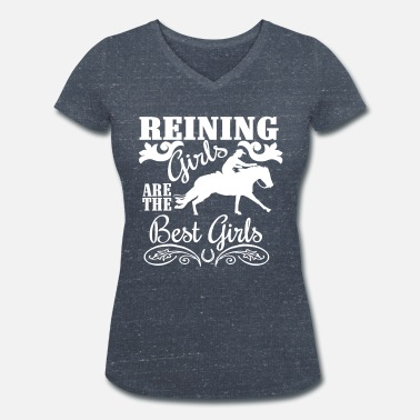 Reining Pony Reining Girls are the best Girls - Women's Organic V-Neck T-Shirt by Stanley & Stella