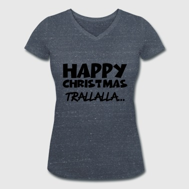Happy Christmas - Women's Organic V-Neck T-Shirt by Stanley & Stella