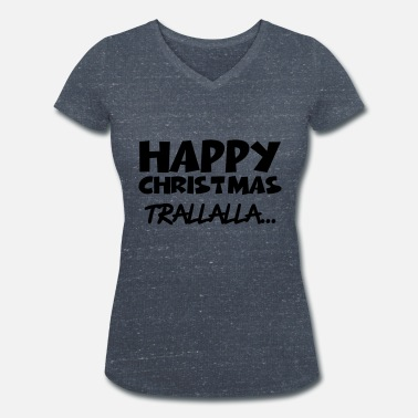 Happy Christmas Happy Christmas - Women's Organic V-Neck T-Shirt by Stanley & Stella