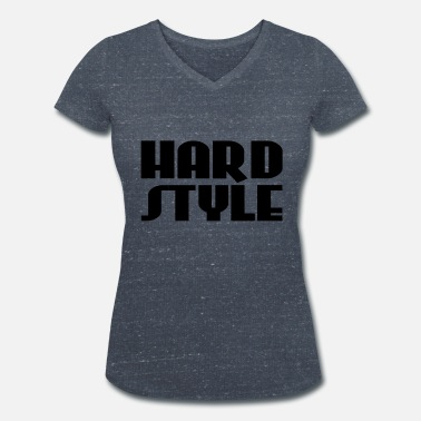 Hard Style Hard Style - Women's Organic V-Neck T-Shirt by Stanley & Stella