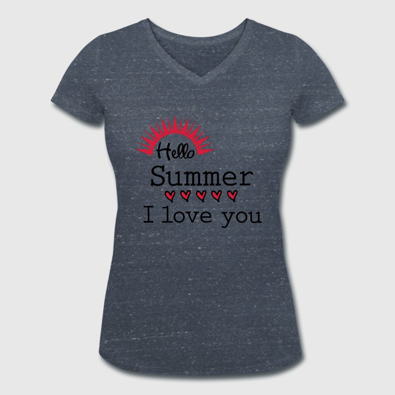 hello summer i love you c - Women's Organic V-Neck T-Shirt by Stanley & Stella