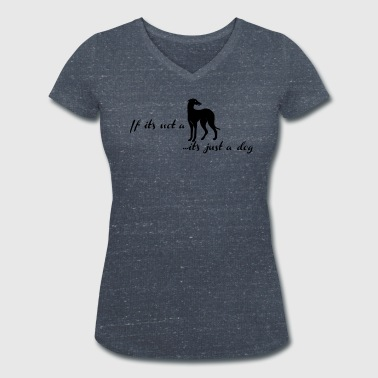 if_its_not_a ... it's just a dog - Frauen Bio-T-Shirt mit V-Ausschnitt von Stanley & Stella