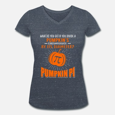 Diametre Pumpkin Pi Math Pumpkin Pie Halloween - Women's Organic V-Neck T-Shirt by Stanley & Stella