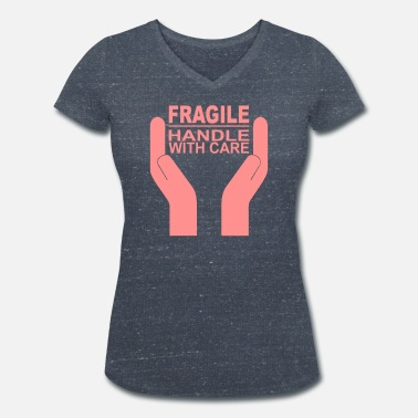 Fragile- Handle With Care Fragile - Handle with care - Frauen Bio-T-Shirt mit V-Ausschnitt von Stanley & Stella