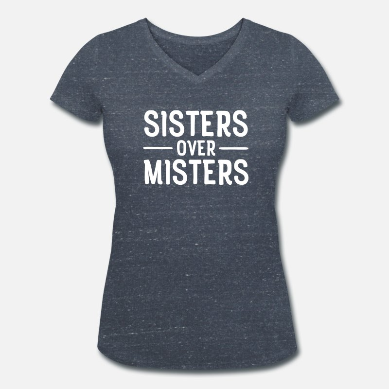 Sisters Before Misters T-Shirts - Sisters Before Misters - Women's Organic V-Neck T-Shirt heather navy