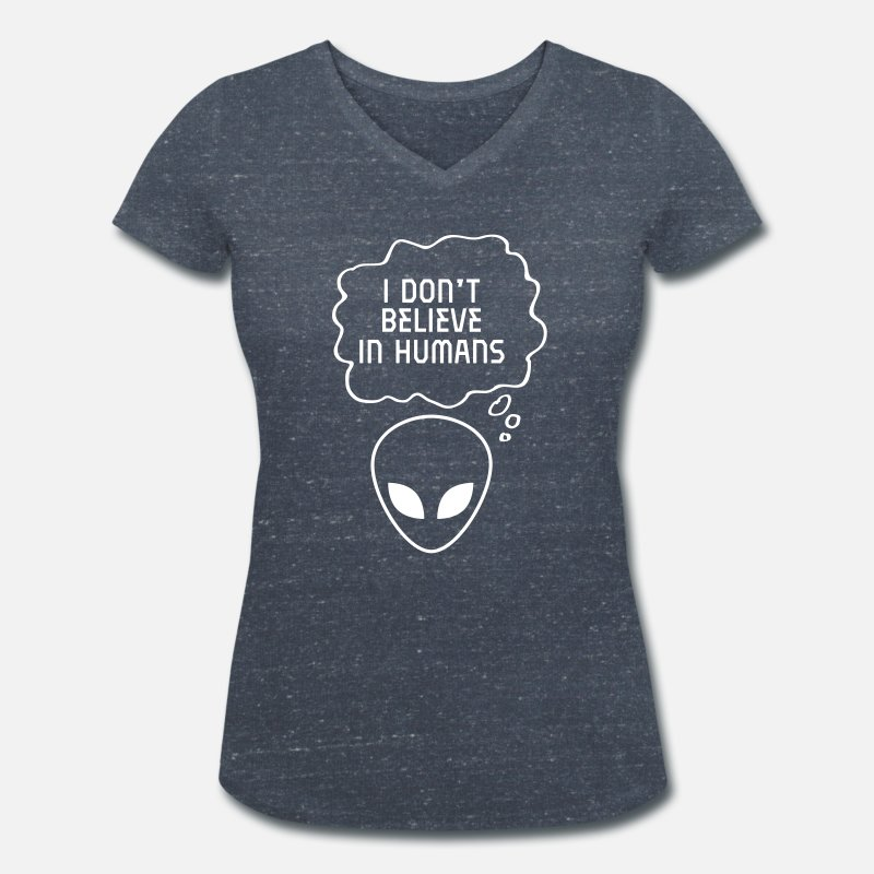 Alien Camisetas - I Don\'t Believe In Humans - Camiseta con cuello de pico mujer azul marino salpicado