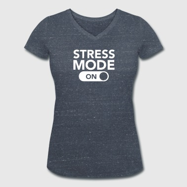 Stress Mode (On) - T-shirt ecologica da donna con scollo a V di Stanley & Stella